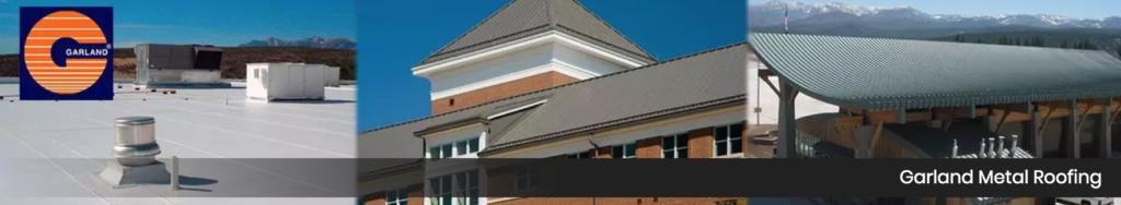 Garland Metal Roofing